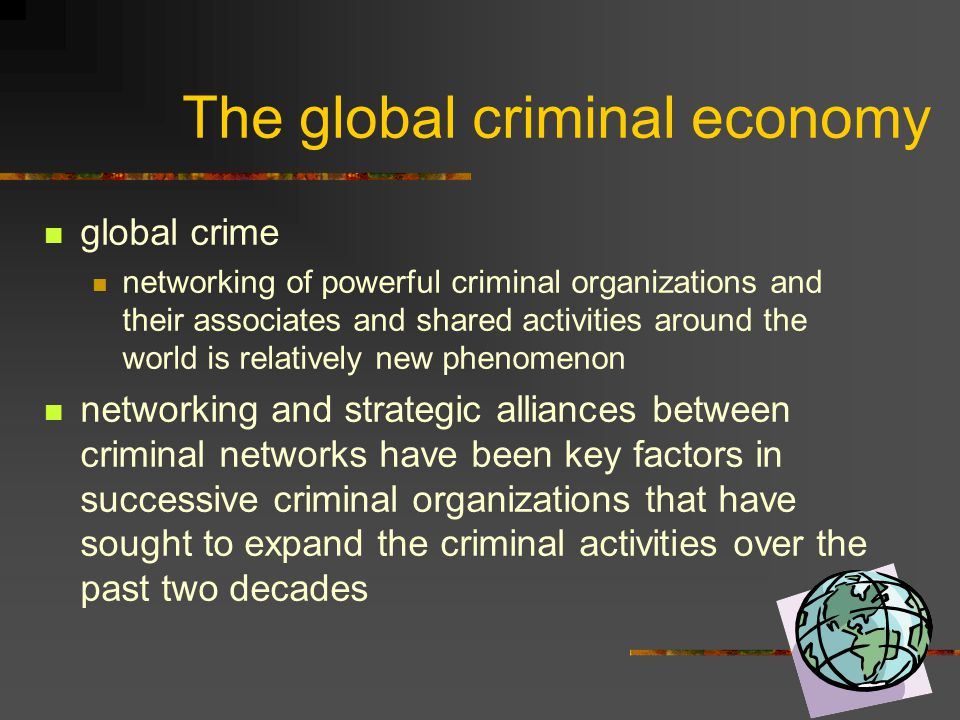 The global criminal economy
