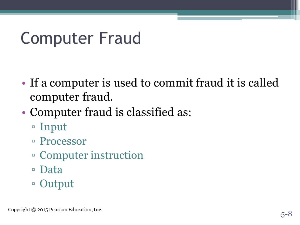 Computer Fraud If a computer is used to commit fraud it is called computer fraud. Computer fraud is classified as: