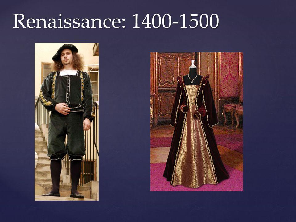 Renaissance: 1400-1500
