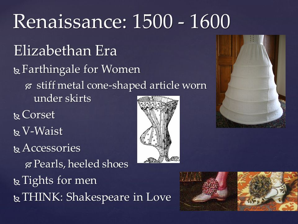 Renaissance: 1500 - 1600 Elizabethan Era Farthingale for Women Corset