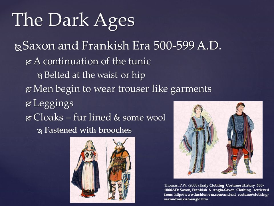 The Dark Ages Saxon and Frankish Era 500-599 A.D.