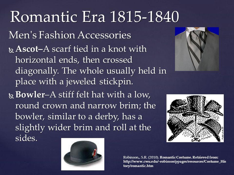 Romantic Era 1815-1840 Men s Fashion Accessories