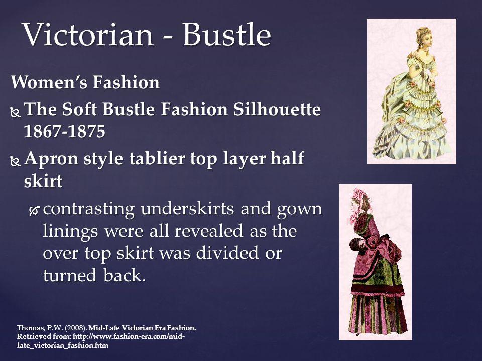 Victorian - Bustle Women's Fashion