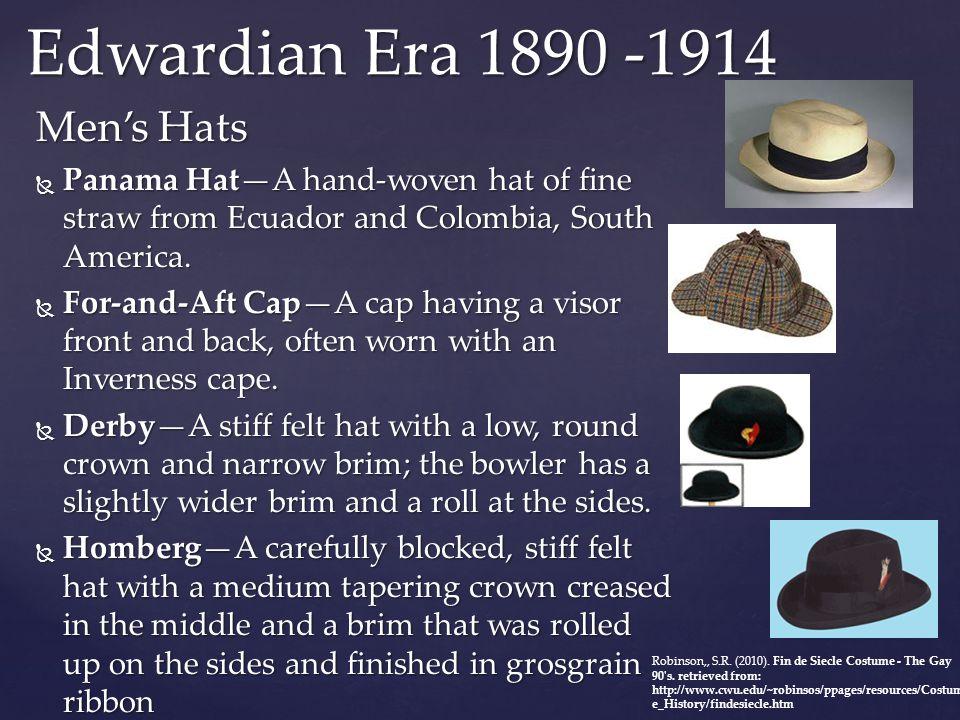 Edwardian Era 1890 -1914 Men's Hats