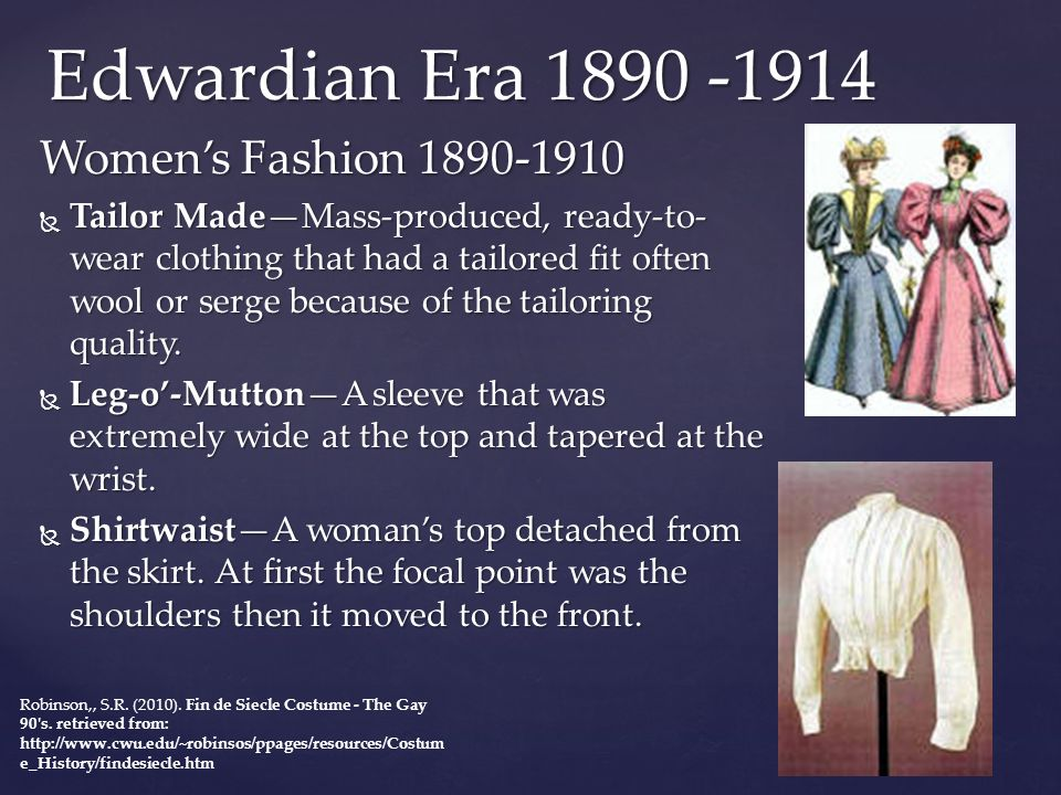 Edwardian Era 1890 -1914 Women's Fashion 1890-1910