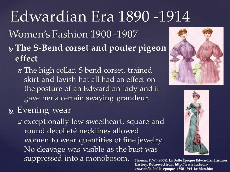 Edwardian Era 1890 -1914 Women's Fashion 1900 -1907