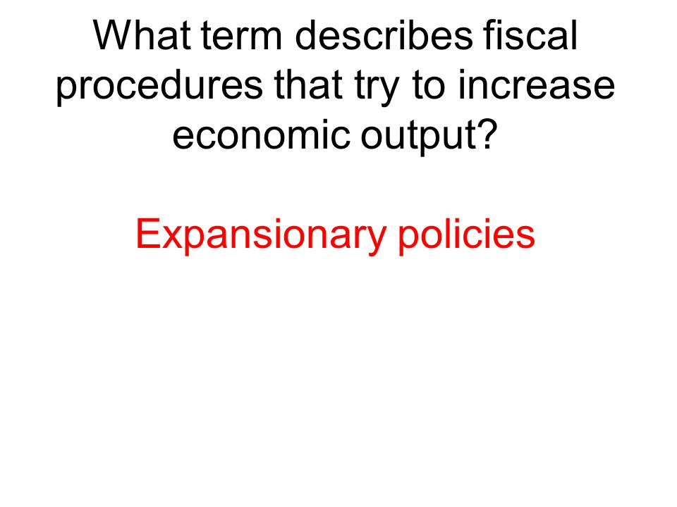Expansionary policies