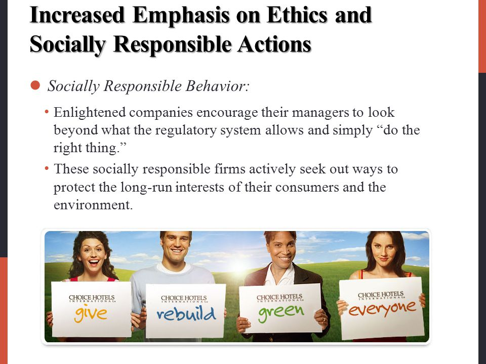 Increased Emphasis on Ethics and Socially Responsible Actions