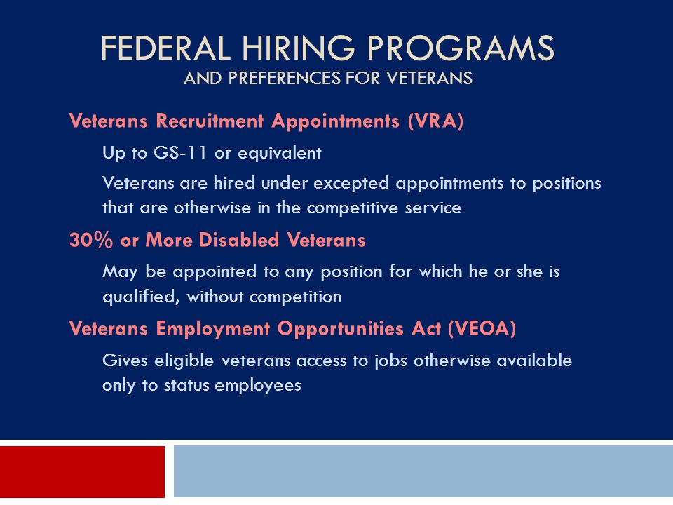 Federal Hiring Programs and Preferences for Veterans