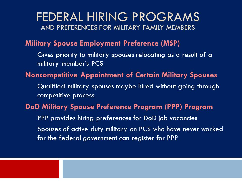 Federal Hiring Programs and Preferences for Military Family Members