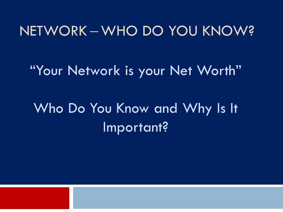 Network ̶ Who Do You Know