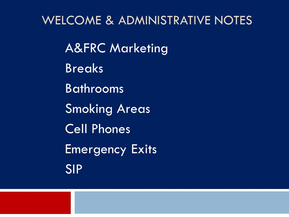 A&FRC Marketing Breaks Bathrooms Smoking Areas Cell Phones