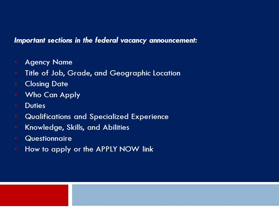 Important sections in the federal vacancy announcement: