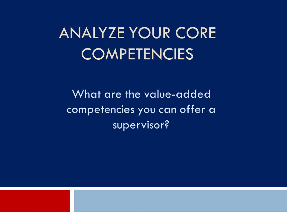 Analyze Your Core Competencies