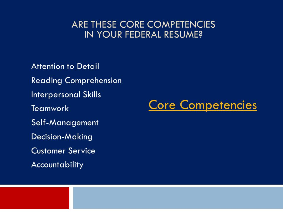 Are These Core Competencies In Your Federal Resume