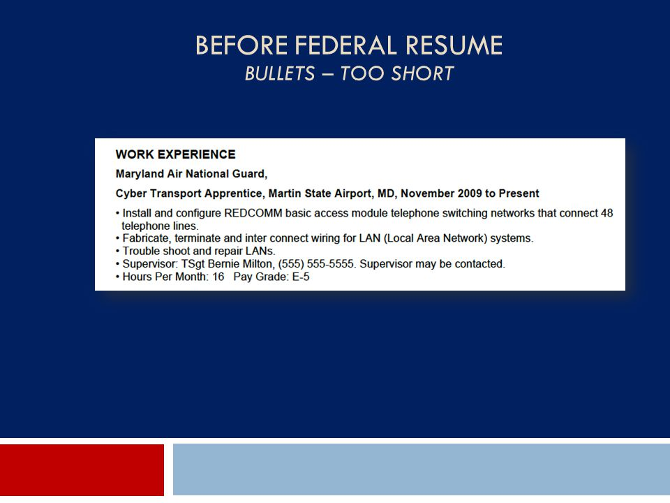 Before Federal Resume Bullets – Too Short