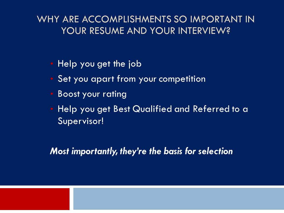 Why Are Accomplishments So Important in Your Resume and Your Interview
