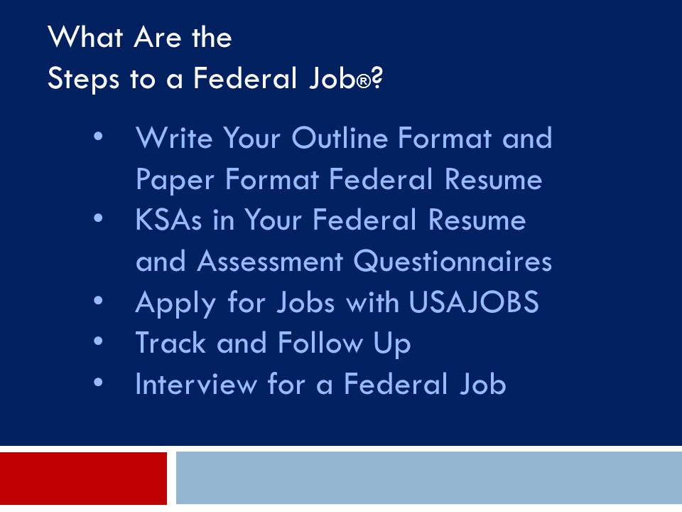 What Are the Steps to a Federal Job®