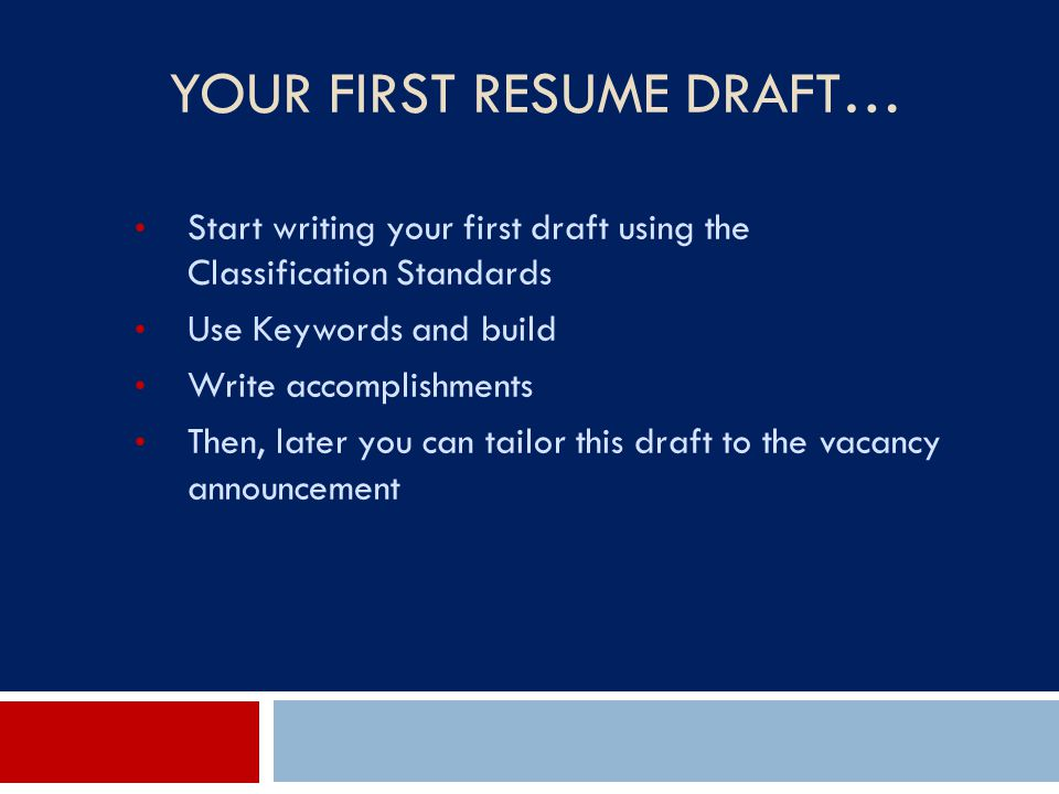 Your First Resume Draft…