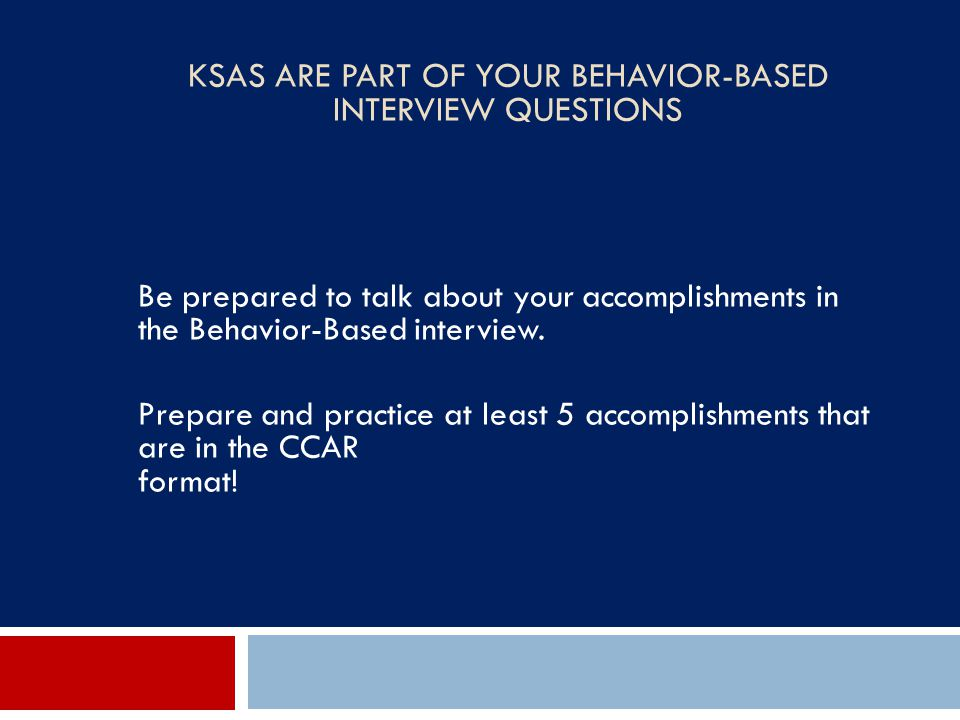 KSAs Are Part of Your Behavior-Based Interview Questions