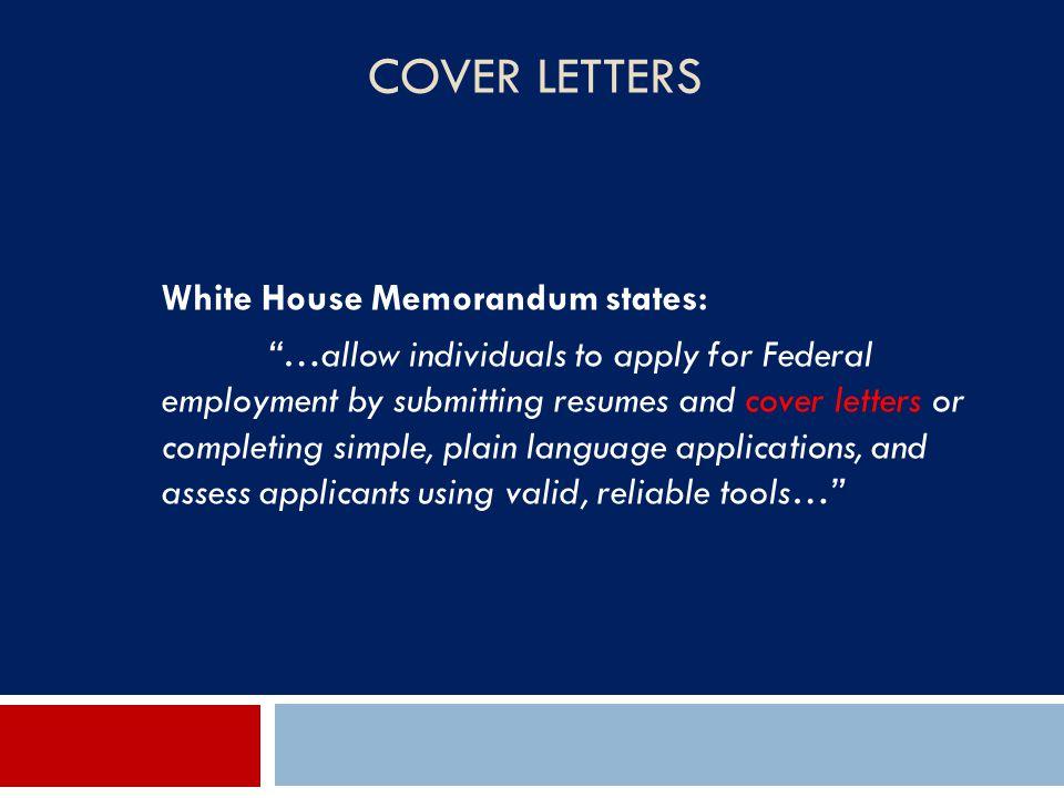 Cover Letters White House Memorandum states: