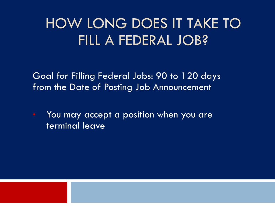 How Long Does It Take to Fill a Federal Job