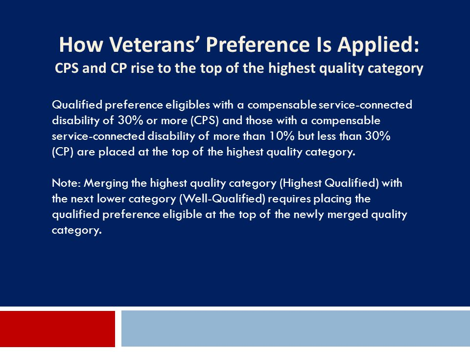 How Veterans' Preference Is Applied: CPS and CP rise to the top of the highest quality category