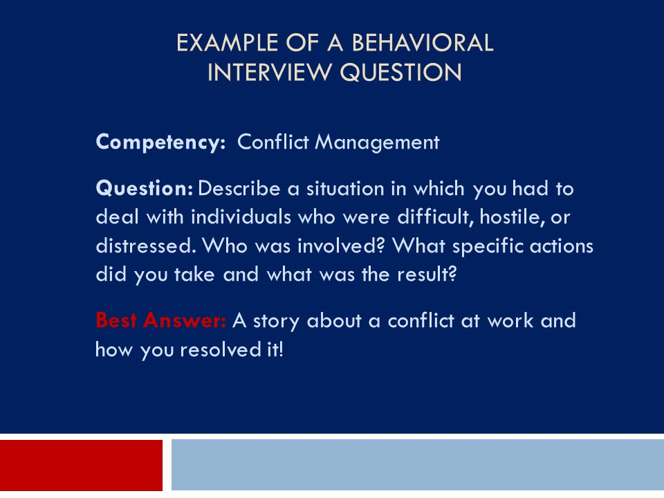 Example of a Behavioral Interview Question