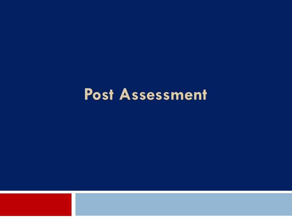 Post Assessment