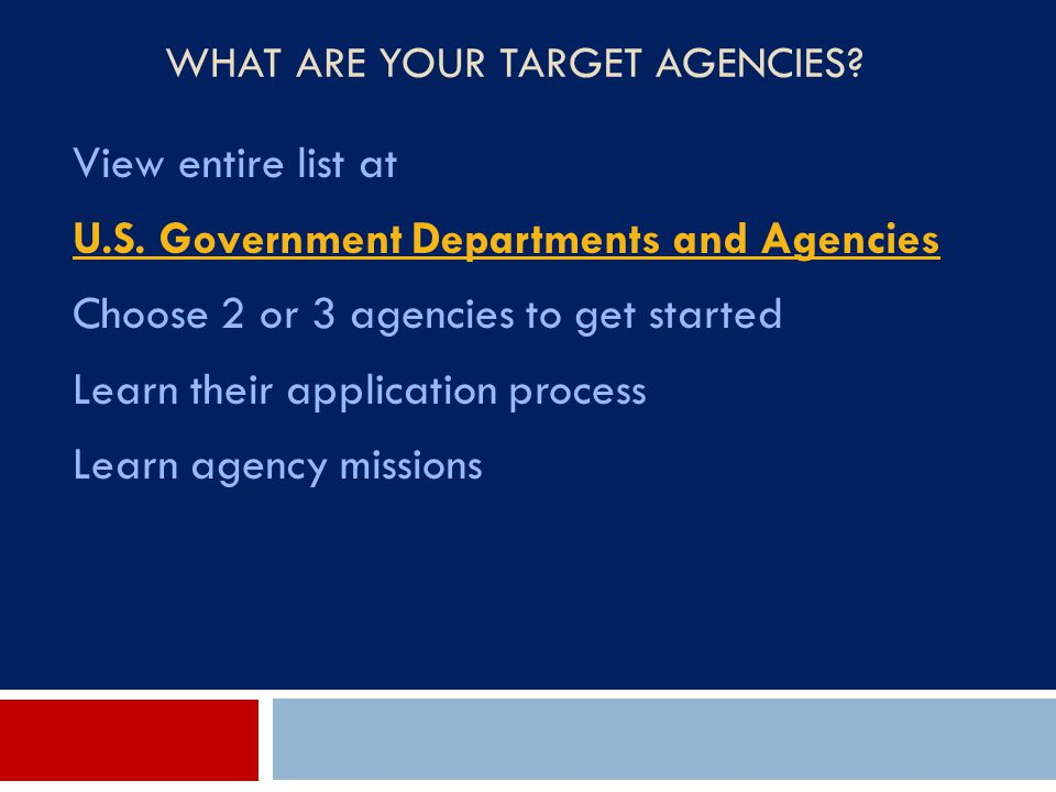 What Are Your Target Agencies