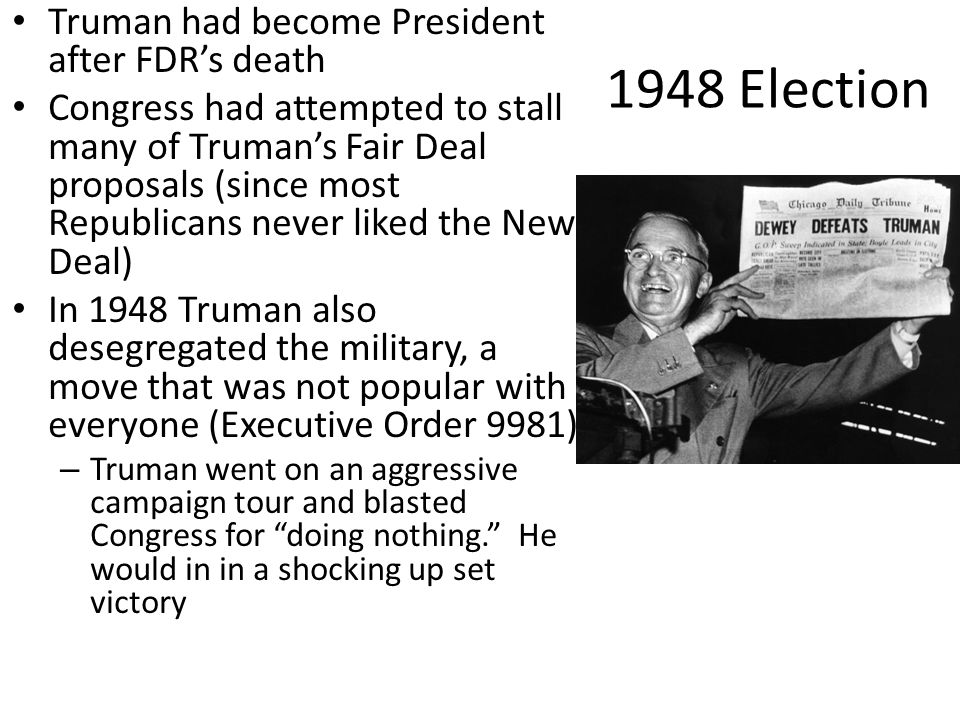 1948 Election Truman had become President after FDR's death