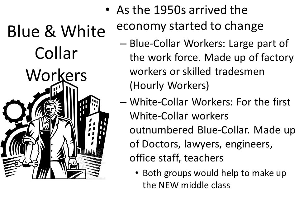 Blue & White Collar Workers