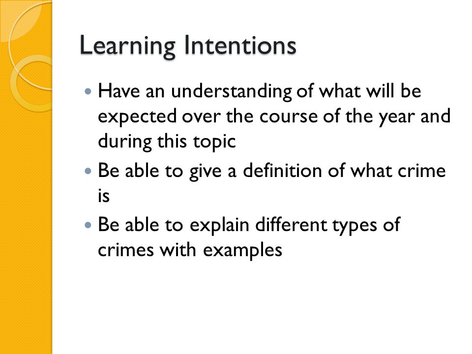 Learning Intentions Have an understanding of what will be expected over the course of the year and during this topic.