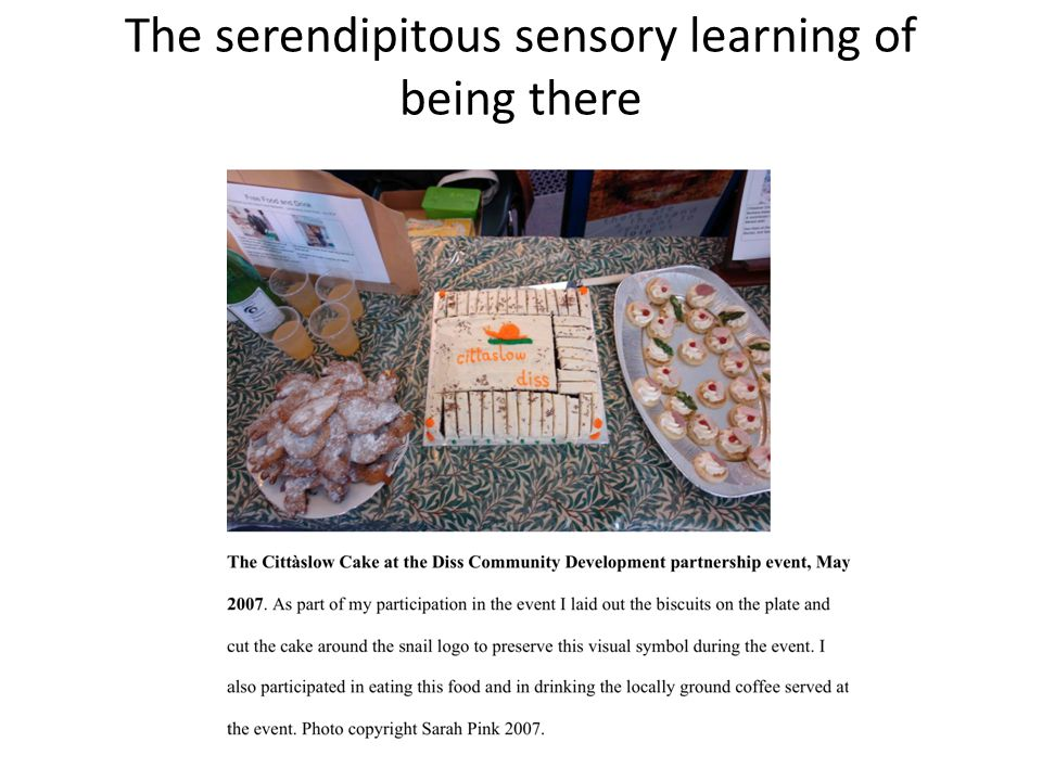The serendipitous sensory learning of being there