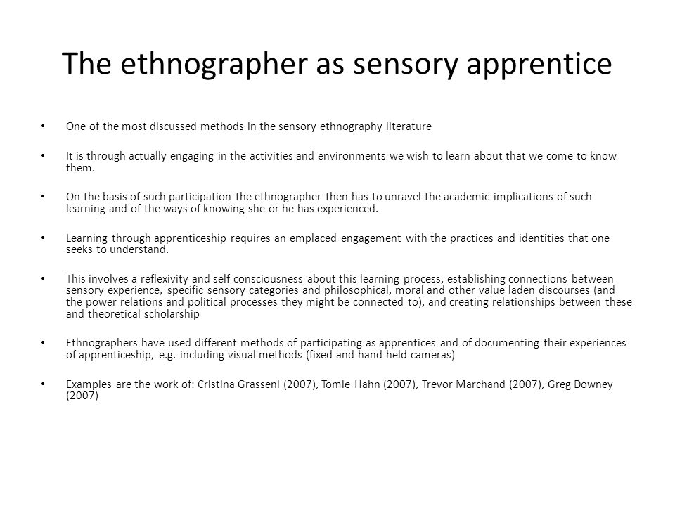 The ethnographer as sensory apprentice