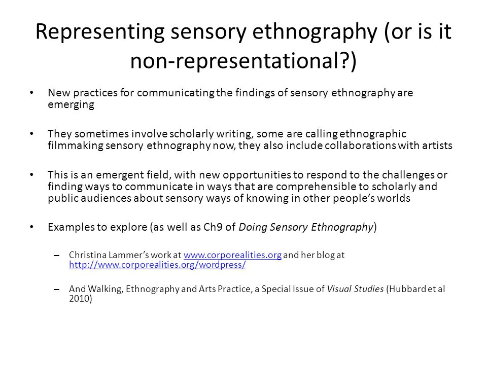 Representing sensory ethnography (or is it non-representational )