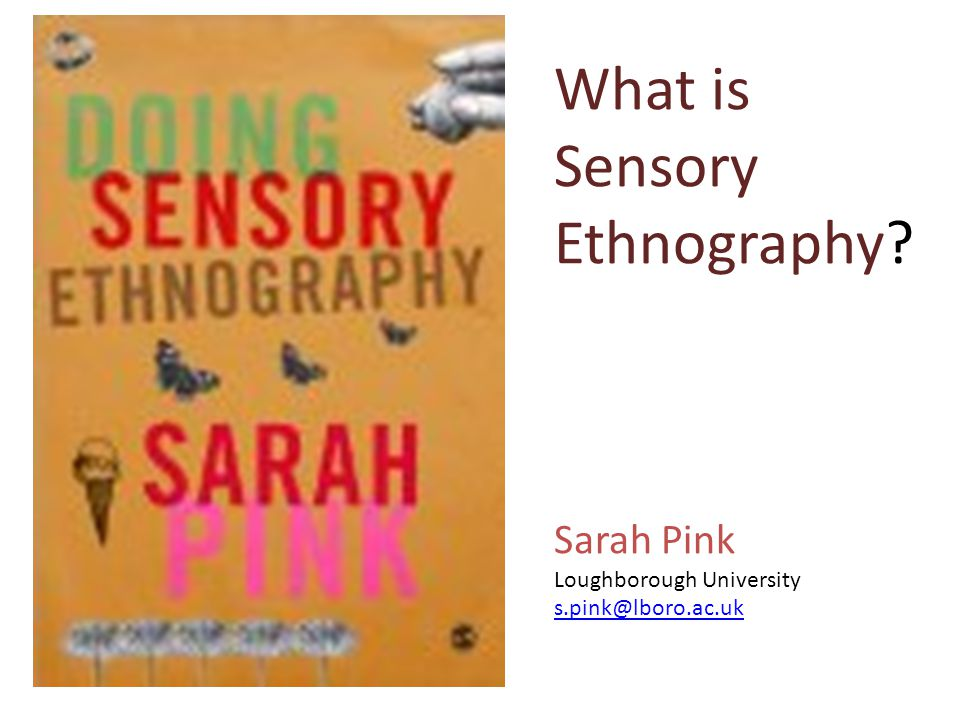 What is Sensory Ethnography