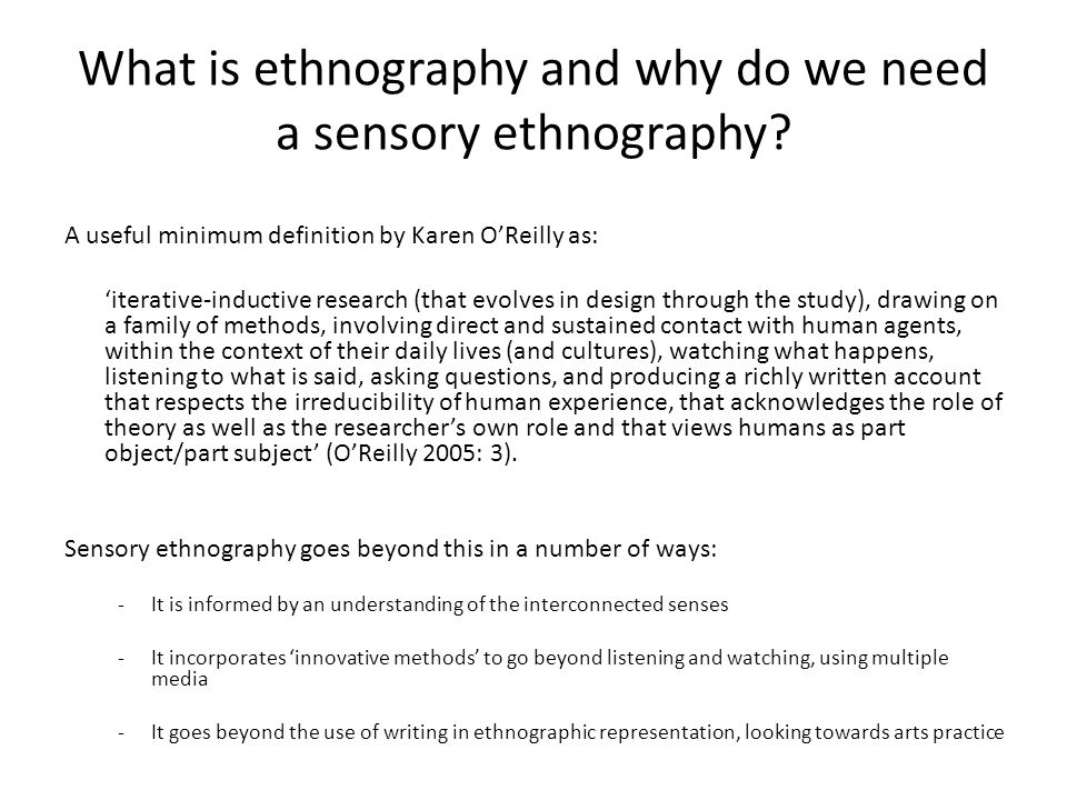 What is ethnography and why do we need a sensory ethnography