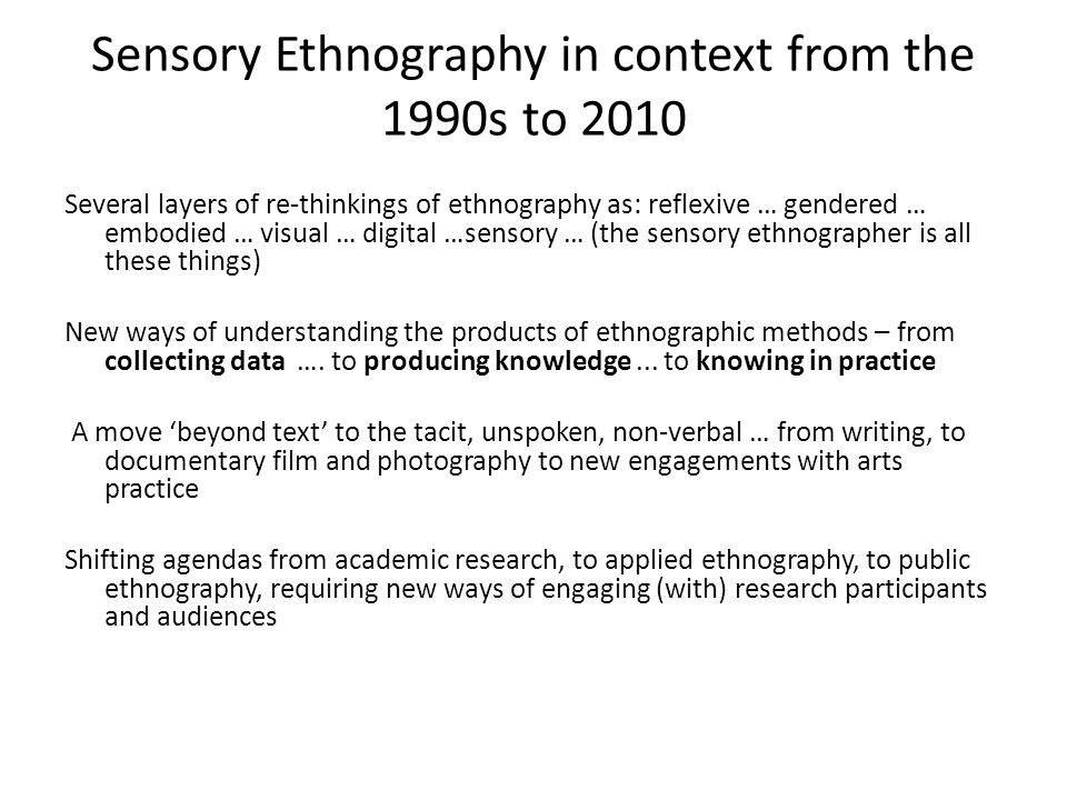 Sensory Ethnography in context from the 1990s to 2010