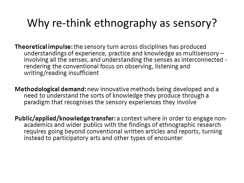 Why re-think ethnography as sensory