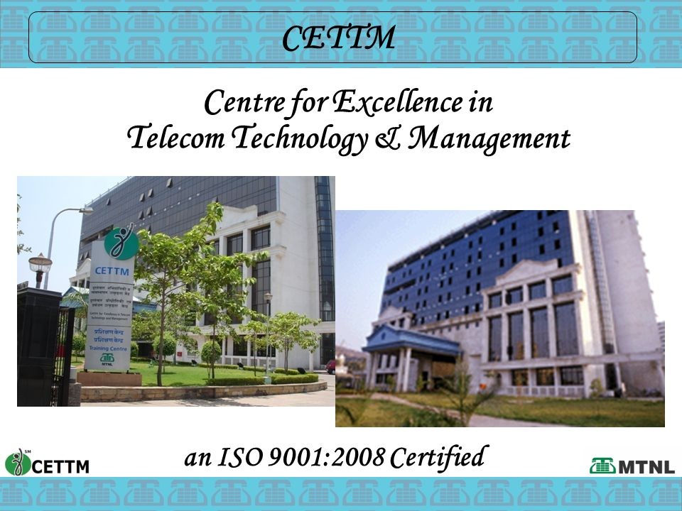 Centre for Excellence in Telecom Technology & Management