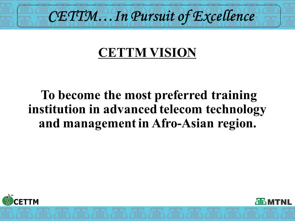 CETTM…In Pursuit of Excellence