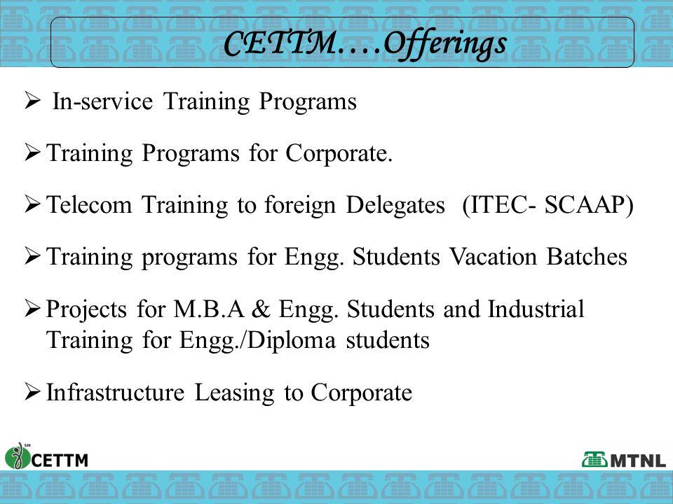 CETTM….Offerings In-service Training Programs