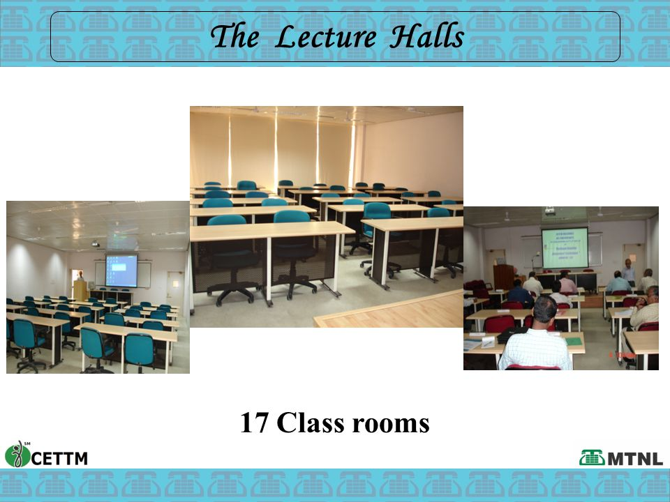 The Lecture Halls 17 Class rooms