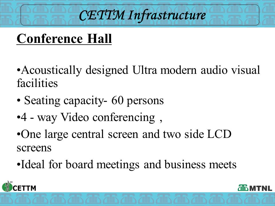 CETTM Infrastructure Conference Hall