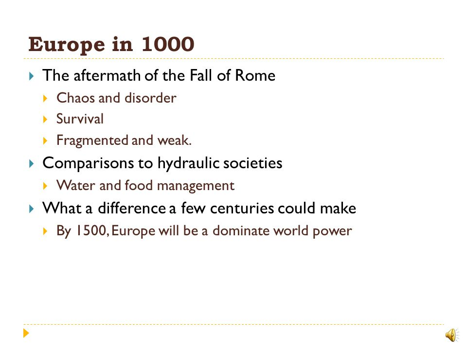 Europe in 1000 The aftermath of the Fall of Rome