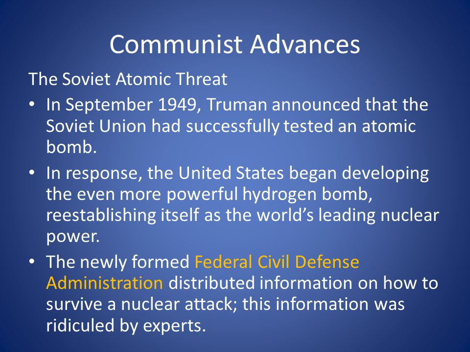 Communist Advances The Soviet Atomic Threat