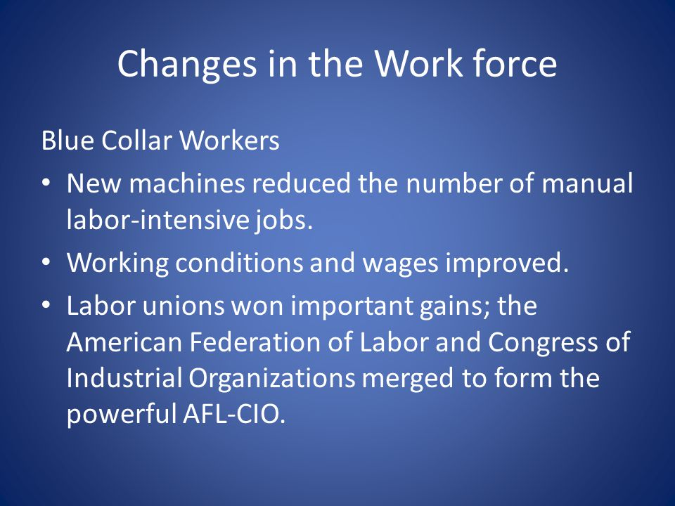 Changes in the Work force