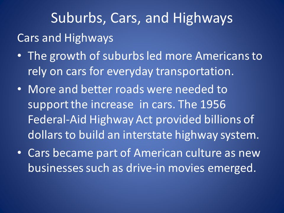 Suburbs, Cars, and Highways