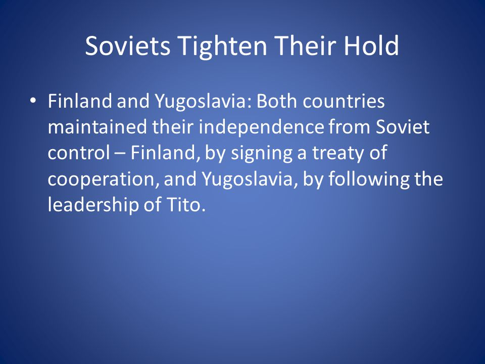 Soviets Tighten Their Hold